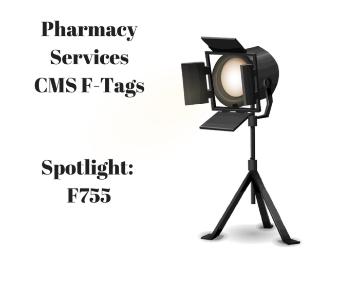 Pharmacy Services Deficiencies F755