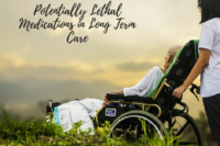 lethal medications in long term care